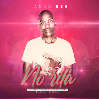 Anjo Beh - No Rila ( 2019 ) [DOWNLOAD]
