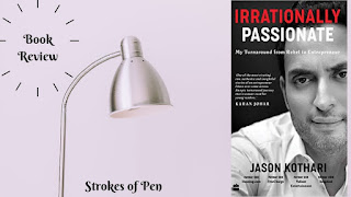 Book Review: Irrationally Passionate by Jason Kothari