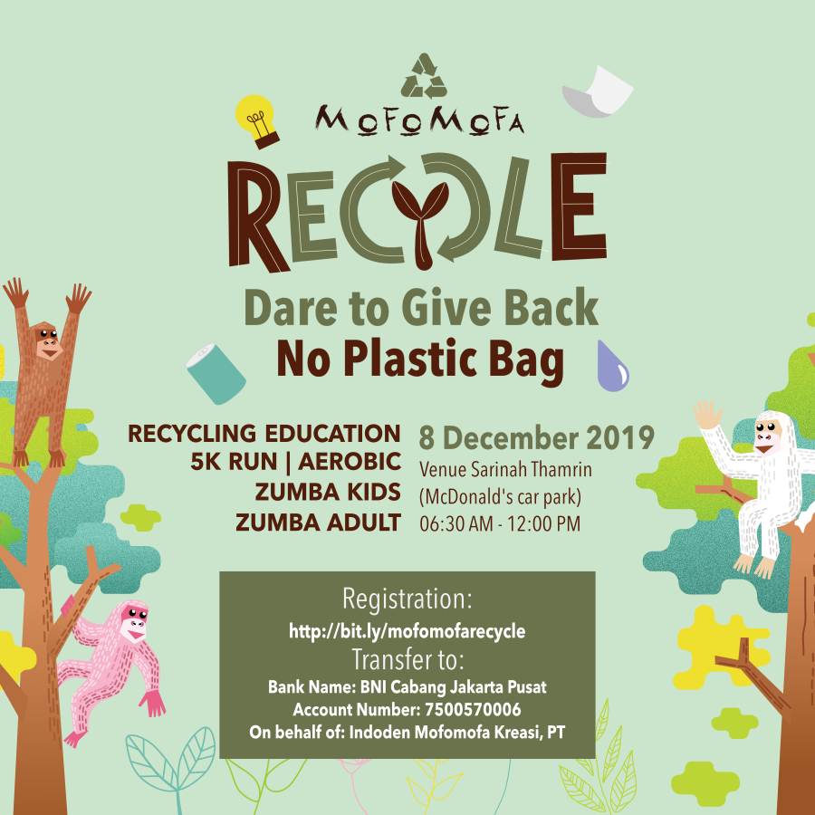 Mofomofa Recycle: Dare to Give Back, No Plastic Bag! • 2019