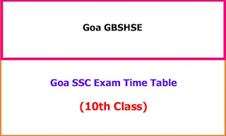Goa 10th Class Exam Time Table 2021