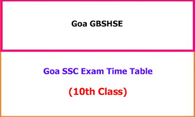 Goa 10th Class Exam Time Table