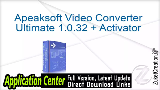 Apeaksoft Video Converter Ultimate 1.0.32 + Activator