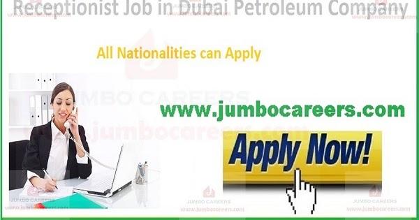 receptionist jobs in dubai petroleum company