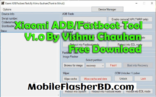 Download Xiaomi ADB/Fastboot Tool V1.0 Latest Update Unlock Tool Free For All