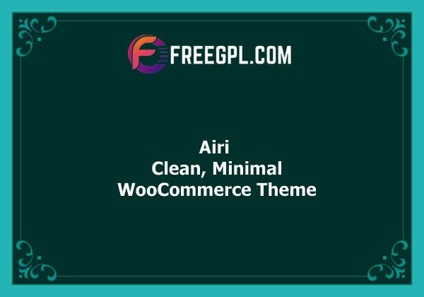 Airi – Clean, Minimal WooCommerce Theme Free Download