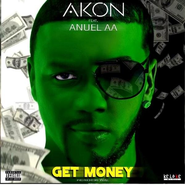 [Music] Akon – Get Money Ft. Anuel AA