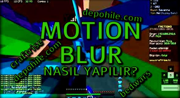 Minecraft Craftrise Kasmayan Motion Blur Pack İndir 2021