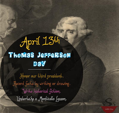 Preschool to Sixth Grade academic activities to honor Thomas Jefferson.