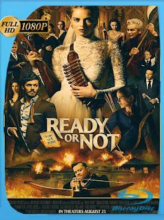 Boda Sangrienta (Ready or Not) (2019) HD [1080p] Latino [GoogleDrive] SilvestreHD