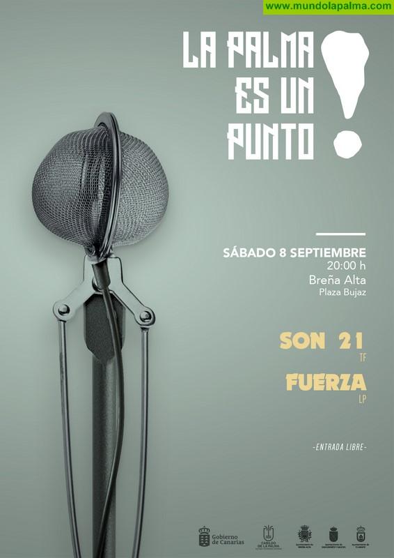 El ciclo 'La Palma es un punto' concluye este sábado en Breña Alta con los conciertos de Son 21 y el proyecto 'Fuerza' de Eremiot