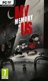 My Memory of Us-CODEX - Download last GAMES FOR PC ISO, XBOX 360, XBOX ONE, PS2, PS3, PS4 PKG, PSP, PS VITA, ANDROID, MAC