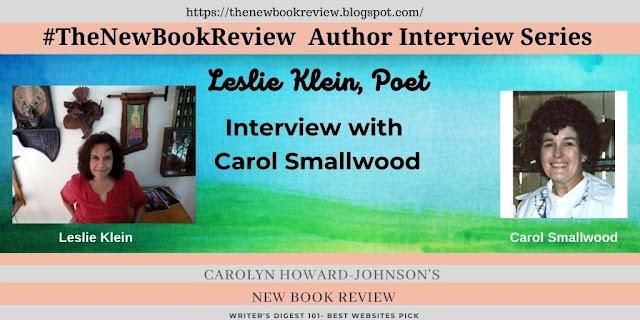 Carol Smallwood Interviews Poet Leslie Klein