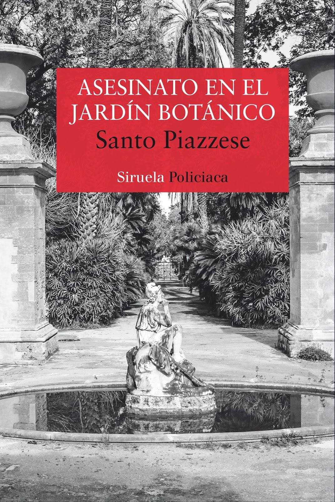Asesinato en el jardín botánico (Trilogía de Palermo 01) - Santo Piazzese Botanico