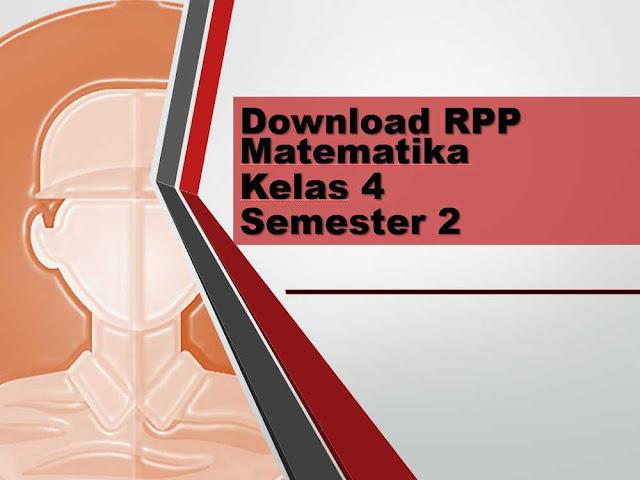 Download RPP K13 Matematika Untuk Kelas 4 di Semester 2