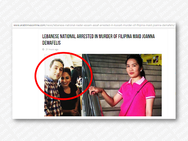 """The Lebanese and Syrian couple who were former employers and main suspect for murdering OFW in Kuwait Joanna Demafelis, who was found inside a freezer in an abandoned flat, has been arrested. DFA Secretary Allan Peter Cayetano and Philippine Ambassador to Kuwait Renato Villa has confirmed this report which came from Kuwait Ministry Of Interior.  Advertisement     Sponsored Links    BREAKING: PH Ambassador to Kuwait Renato Villa talks about the arrest of a principal suspect in the death of OFW Joanna Demafelis 
