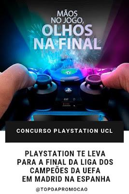 Concurso PlayStation UCL. PlayStation te leva para a final da Liga dos Campeões da UEFA em Madrid na Espanha. Blog Top da Promoção @topdapromocao #topdapromocao #sorteio #concurso #blog #play5 #play4 #playstation4 #playstation5