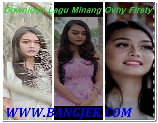 Download Lagu Minang Ovhy Fisrty