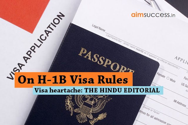On H-1B visa rules Visa heartache THE HINDU EDITORIAL