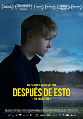 Después de esto (The Here After) de Magnus von Horn