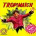 TROPIMATCH - 1996