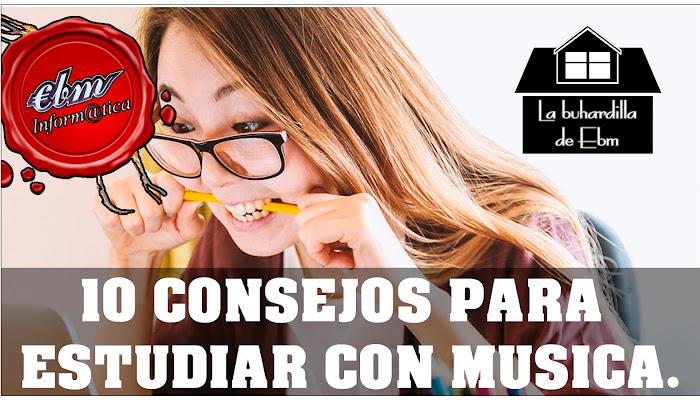 10 CONSEJOS PARA ESTUDIAR CON MUSICA