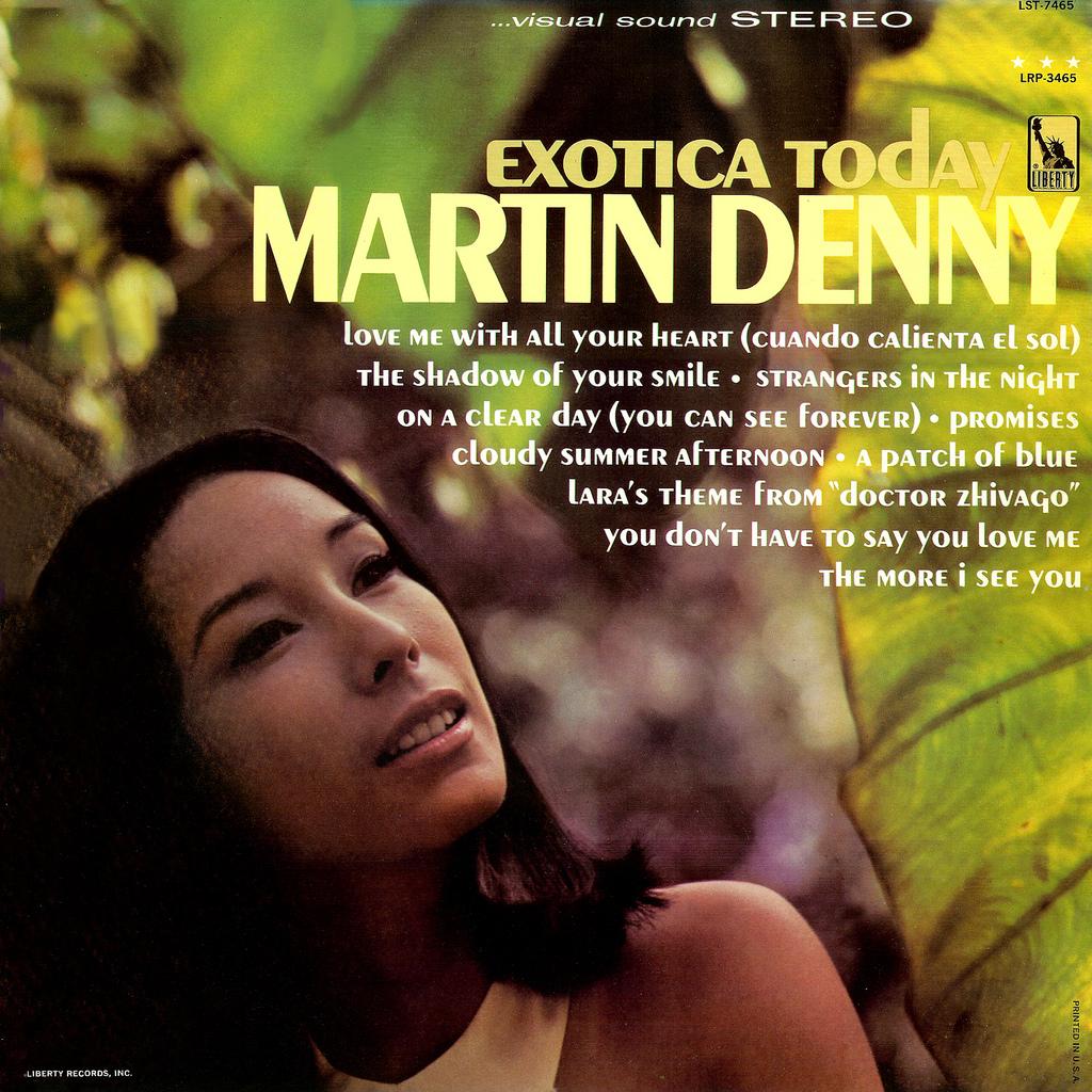 The Starlite Lounge: Exotica Today - Martin Denny