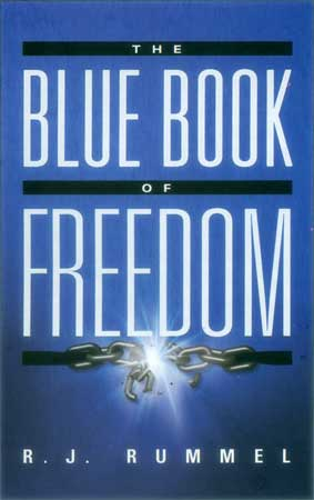 Rudolph Rummel: The Blue Book of Freedom: Ending Famine, Poverty,       Democide, and War (2007)