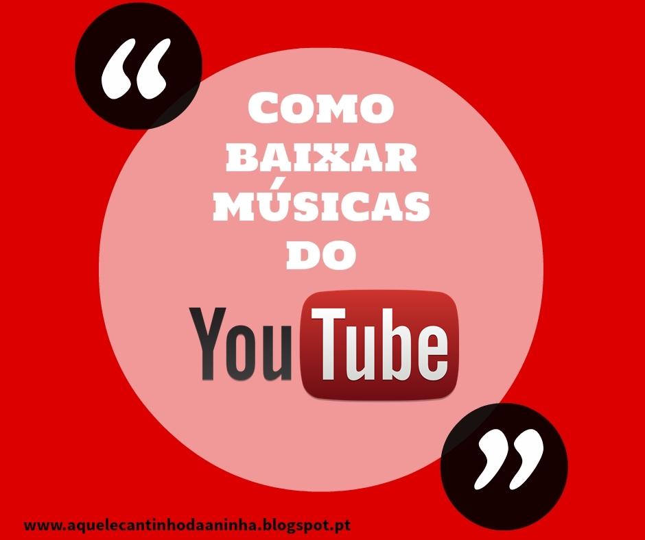 como baixar musicas do youtube
