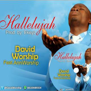David worship ft Anniworship-hallelujah