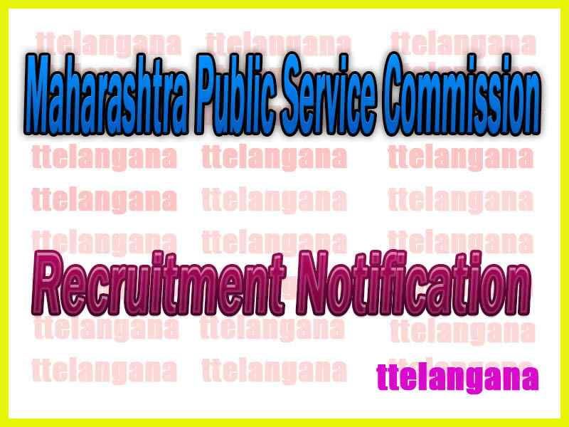 MPSC Maharashtra Public Service Commission Recruitment Notification