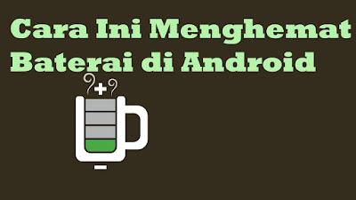 Cara Menghemat Baterai Android dengan Mengatur Tingkat Kecerahan Layar