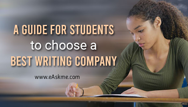 A Guide for Students to Choose a Best Writing Company: eAskme