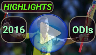 2016 ODI Cricket Matches Highlights Videos