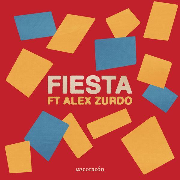 Un Corazón – Fiesta (Feat.Alex Zurdo) (Single) 2021 (Exclusivo WC)