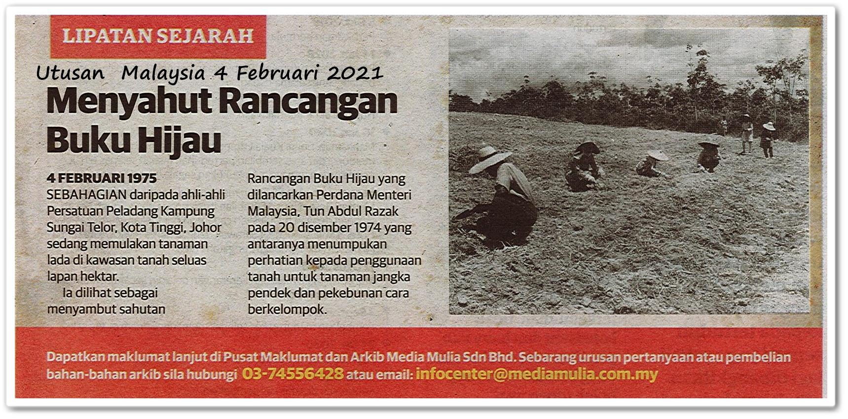 Lipatan sejarah ; Menyahut Rancangan Buku Hijau - Keratan akhbar Utusan Malaysia 4 Februari 2021