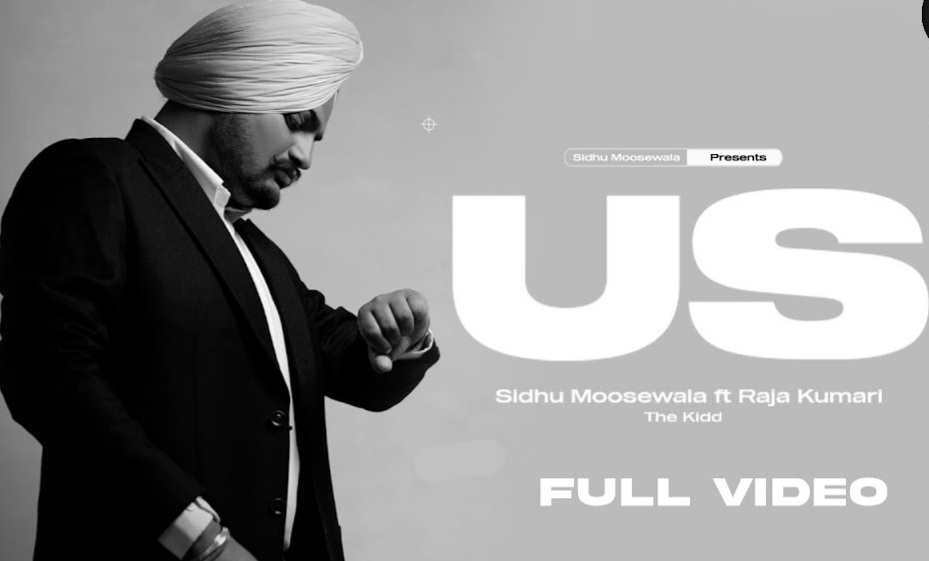 Us Lyrics - Sidhu Moosewala and Preet Aujla - Download Video or MP3 Song