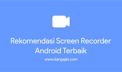 perekam-layar-terbaik-android