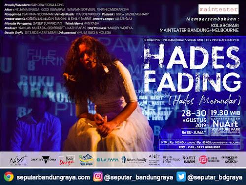 Pertunjukan Hades Fading NuArt Bandung