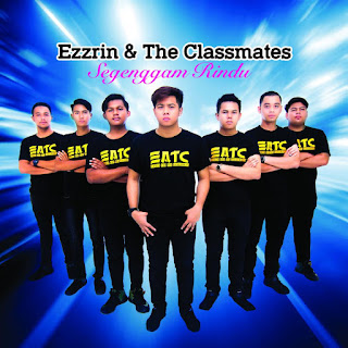 Ezzrin & The Classmate - Segenggam Rindu MP3