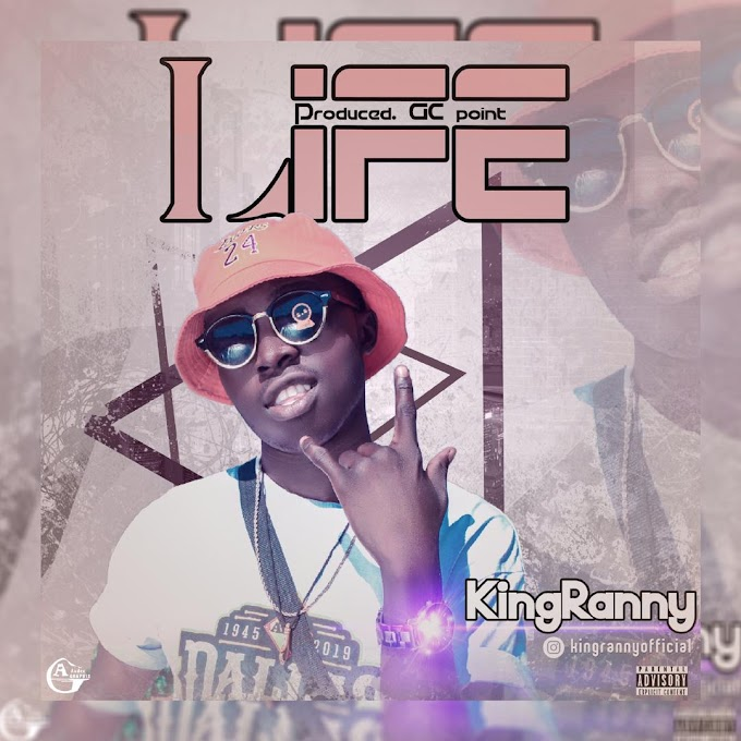 Mp3: KingRanny - Life