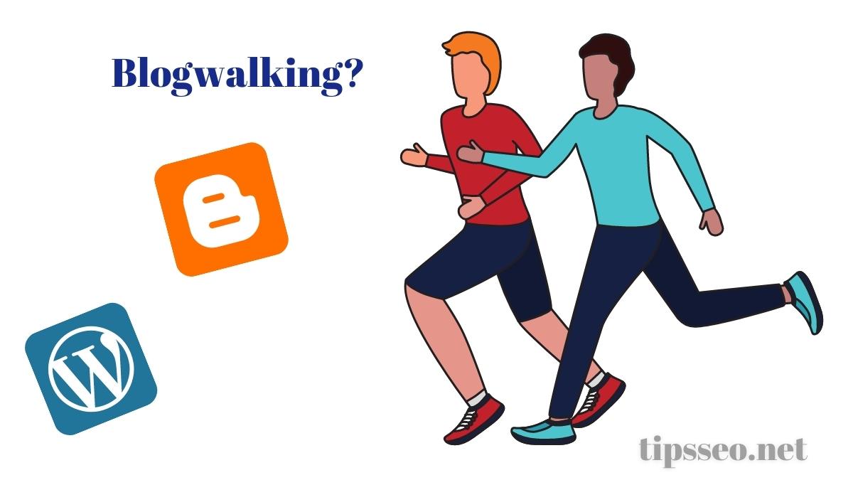 apa itu blogwalking