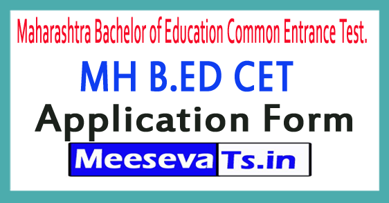 Maharashtra B.Ed CET Application Form 2018