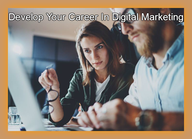 How To Get Improve Your Career in Digital Marketing Ways ?