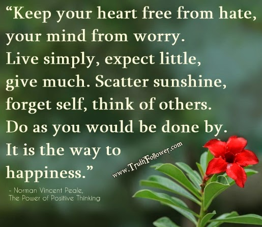 The Power Of Positive Thinking Quotes Norman Vincent Peale: Keep Your Heart Free From Hate, Your Mind From Worry , Its