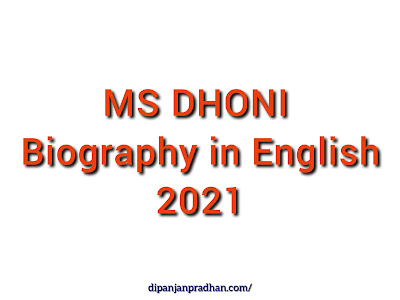 Mahendra Singh Dhoni Biography in English 2021