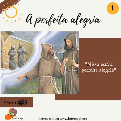 A PERFEITA ALEGRIA