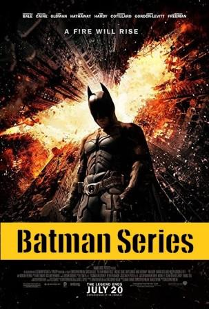 Batman full Movie Download, Batman series, Batman begins, The dark knight, The dark knight rises full movie download in Hindi/English