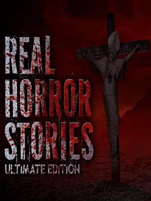 Real Horror Stories Ultimate Edition PC Full