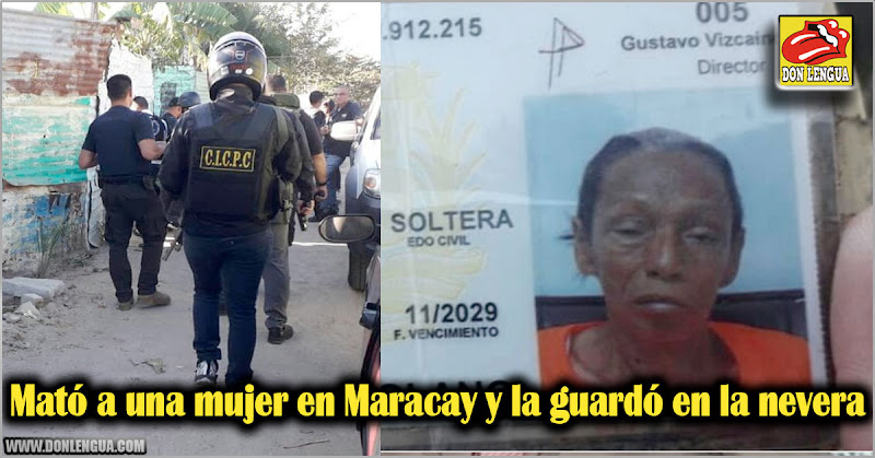 Mató a una mujer en Maracay y la guardó en la nevera