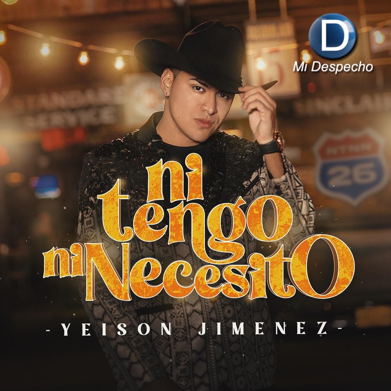 Yeison Jiménez Ni Tengo, Ni Necesito Frontal